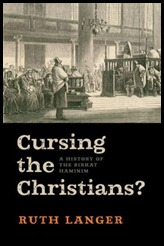 cursing-the-christians-a-history-of-the-birkat-haminim
